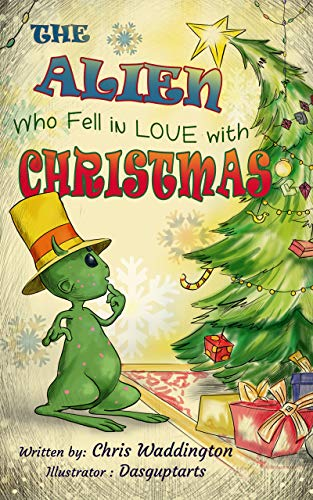The Alien who fell in Love with Christmas